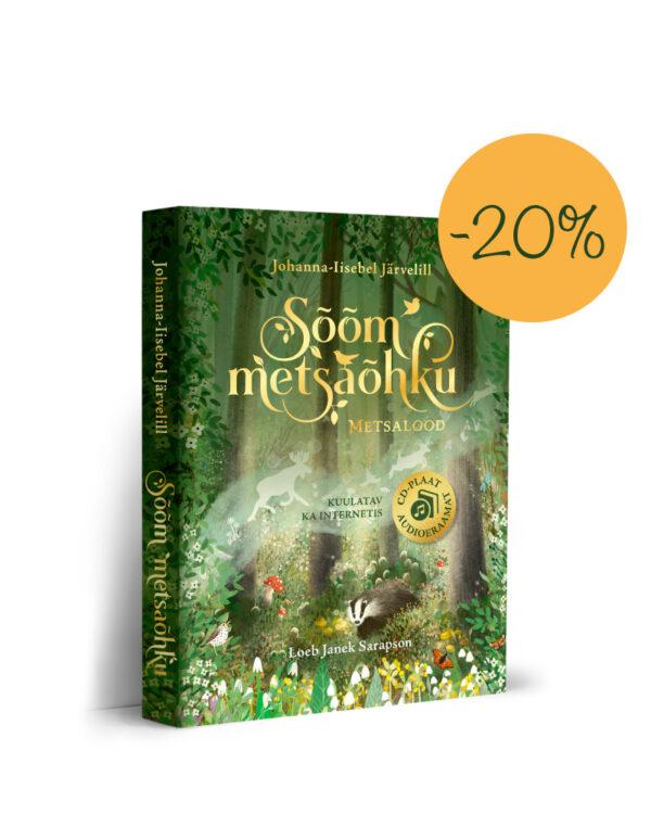 """""""Sõõm metsaõhku. Metsalood"""" audioraamat Johanna-Iisebel Järvelill"""